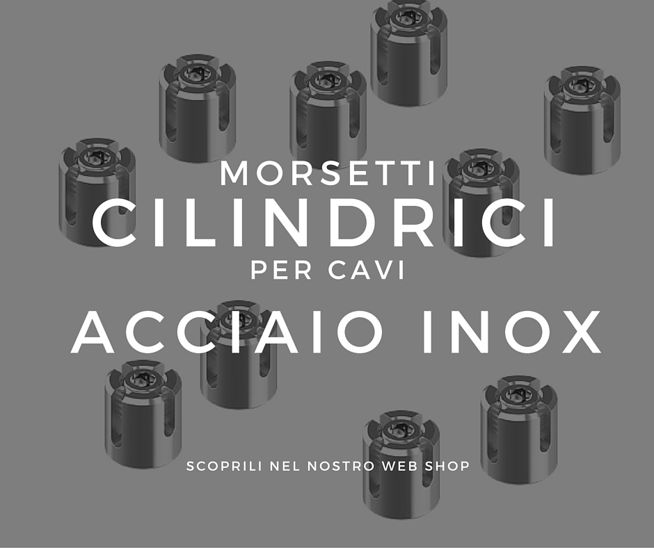 Morsetti cilindrici per cavi acciaio inox scoprili for Cavi acciaio arredamento