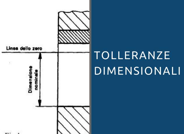 tolleranze dimensionali