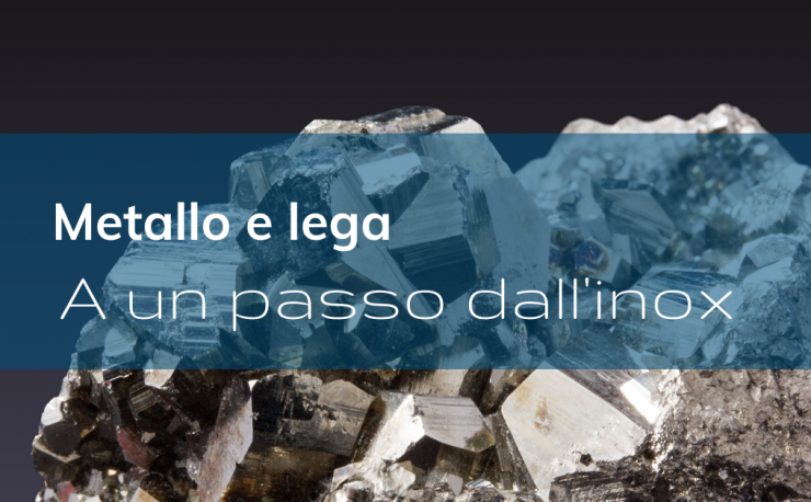 metalli_e_leghe_a_un_passo_dallinox